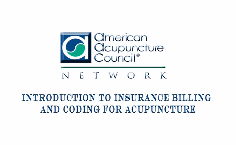 Introduction To Insurance Billing And Coding For Acupuncture Aac