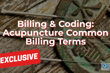 Billing & Coding: Acupuncture Common Billing Terms