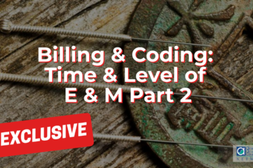 Time & Level of E & M Part 2