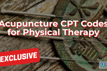 Acupuncture CPT Codes for Physical Therapy